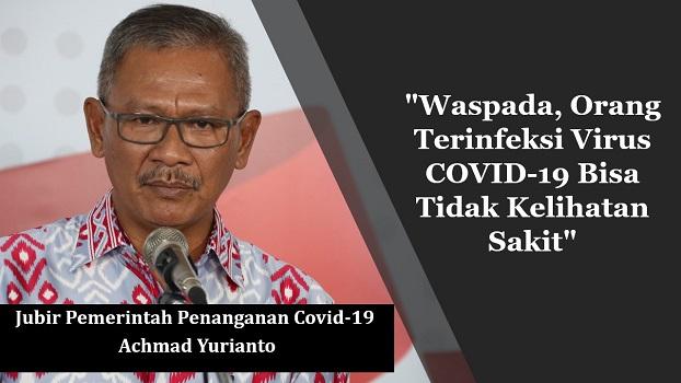 Jubir Pemerintah Penanganan COVID-19 Achmad Yurianto