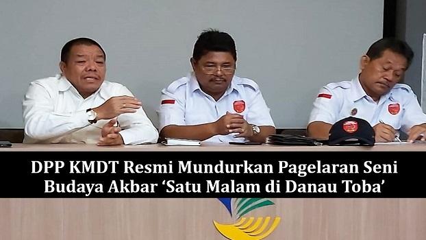 DPP KMDT Resmi Mundurkan Pagelaran Seni Budaya Akbar 'Satu Malam di Danau Toba'