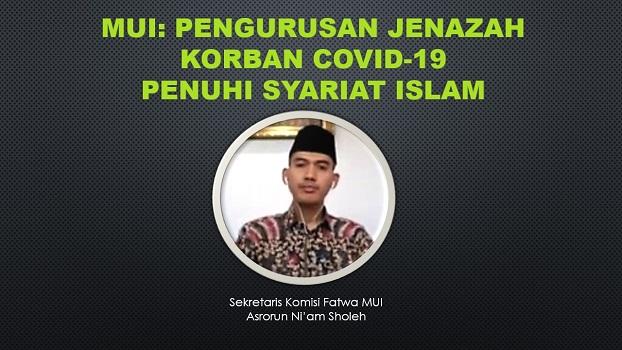 MUI: Pengurusan Jenazah Korban COVID-19 Penuhi Syariat Islam
