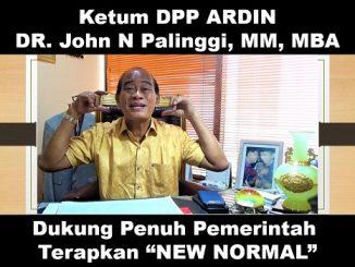 """Ketum DPP ARDIN DR John N Palinggi Dukung Penuh Pemerintah Terapkan """"New Normal"""""""